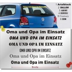 Oma und Opa im Einsatz - Schriftaufkleber fürs Auto